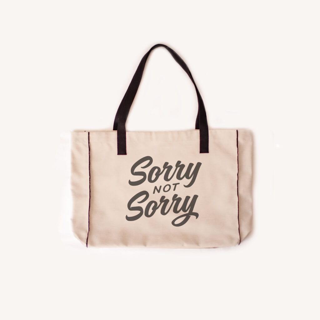 SORRY CABAS 1024x1024 - Not Sorry