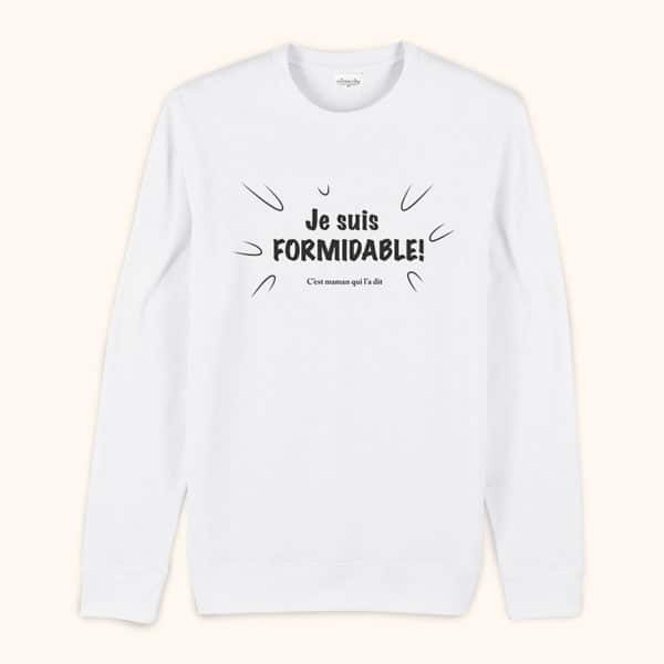 Sweat original homme Je suis formidable